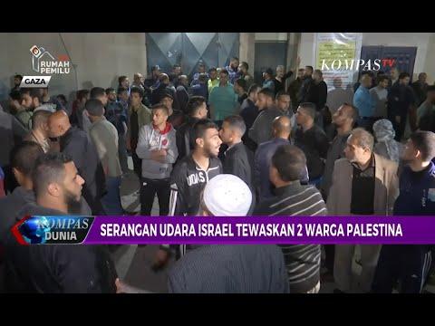 Kembali Memanas, Israel & Palestina Saling Lemparkan Serangan Udara