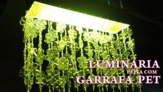 Luminária com Garrafa Pet – Passo a passo