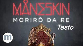 Morirò Da Re   Maneskin (Testo E Musica)