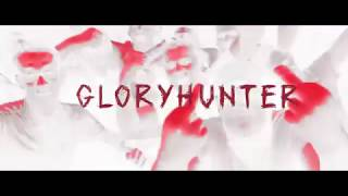 EZG   Gloryhunter