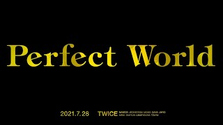 TWICE「Perfect World」Teaser2