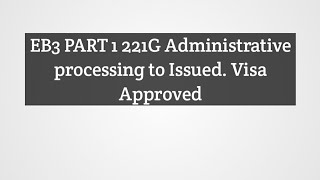 221G Administrative Processing