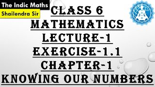 CBSE CLASS 6 MATHEMATICS CHAPTER-1 KNOWING OUR NUMBERS LECTURE-1