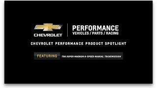 Chevrolet Performance - T56 Super Magnum 6-Speed Manual Transmission - Information & Specs