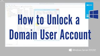 How to Unlock a Domain User Account (Active Directory)