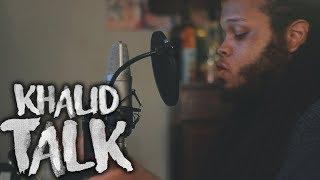 Khalid ~ Talk (Kid Travis Cover)