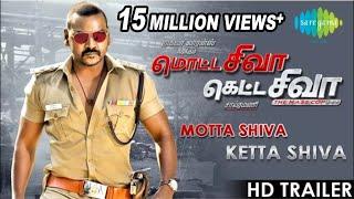 Official Trailer of Motta Shiva Ketta Shiva