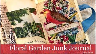Floral Garden Junk Journal By Terri Kolte!