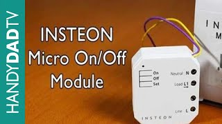 INSTEON Micro On-Off Module - INSTANT INSTEON Ep. 4