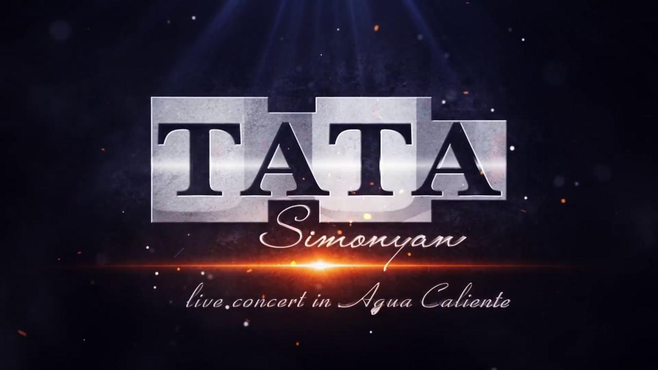 Tata Simonyan – Yerevans // Concert in AGUA Caliente