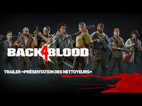 présente ses personnages, les Nettoyeurs de Back 4 Blood