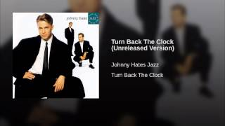 Turn Back The Clock (Unreleased Version)