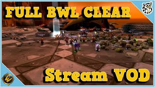 BWL - Stream VOD - May 26th, 2020 - World of Warcraft Classic
