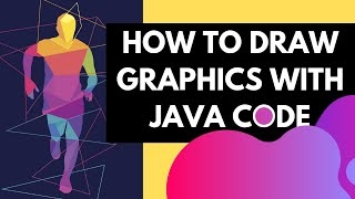 HOW TO Draw GRAPHICS With Java AWT (Abstract Window Toolkit)
