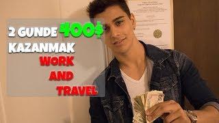 2 GUNDE 400$ KAZANMAK - WORK AND TRAVEL GERCEKLERI - WORK AND TRAVEL NEDEN YAPILMAZ? VLOG #8