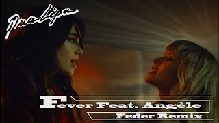 Dua Lipa x Angèle - Fever (Feder Remix) [Official Audio]