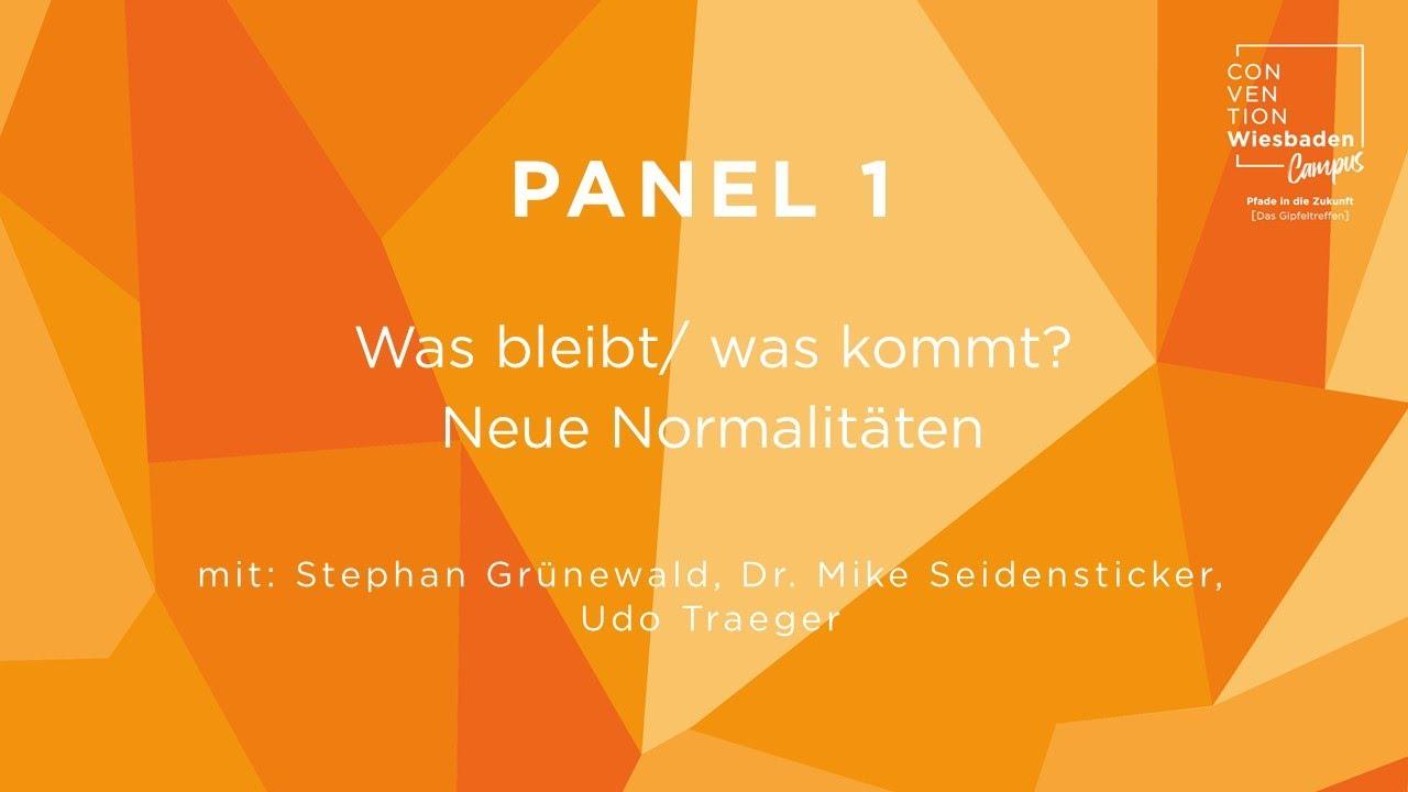 Video Panel 1: Lagebericht: Was bleibt/ was kommt? Neue Normalitäten