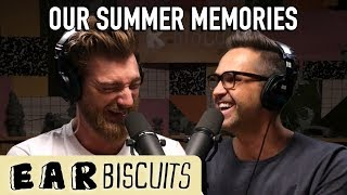 Our Summer Memories | Ear Biscuits