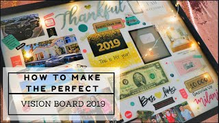 HOW TO MAKE THE PERFECT VISION BOARD | MAKING MY DREAM BOARD 2019