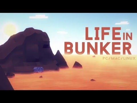 Life in Bunker thumbnail