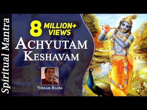 achyutam keshavam krishna damodaram ram narayanam