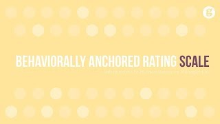 Behaviorally Anchored Rating Scale