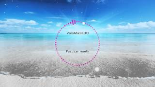 Fast Car [Remix] Speed version!