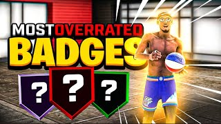 5 BADGES YOU SHOULD NEVER FULLY UPGRADE In NBA 2K20... (the Most OVERRATED BADGES)