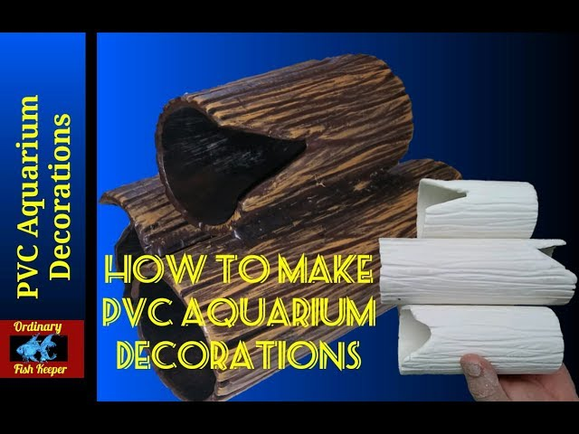 How To Make PVC Aquarium Decorations - Ordinary Fish Keeper