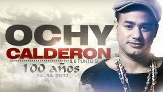 100 Años - Ochy Calderon  (Video)