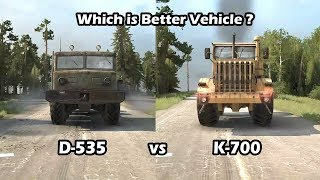 Spintires Mudrunner K700 vs D 535 Which is better