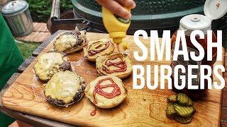 How To Make SMASH BURGERS    Big Green Egg