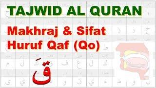 Belajar Tajwid 28: Makhraj & Sifat Huruf Qof قَ | Tahsin | Aisar | Ustadz Abu Hamid Fauzi Bin Isnen