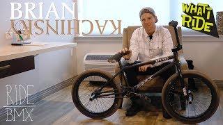 BRIAN KACHINSKY - WHAT I RIDE - (BMX BIKE CHECK)