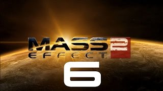 Let's Play Mass Effect 2 - Part 6