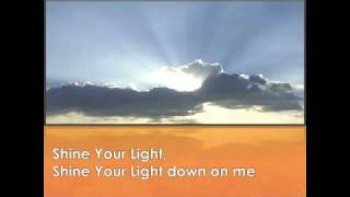 Shine Your Light - An Original Song by Mike Brown