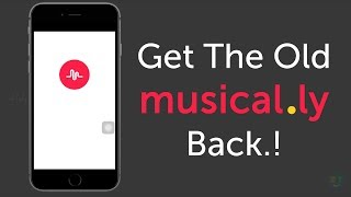 HOW TO GET THE OLD MUSICALLY BACK | DOWNGRADE MUSICAL.LY APP | TUTORIAL |