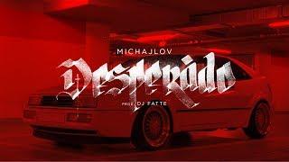 Michajlov   Desperado (prod. Dj Fatte)