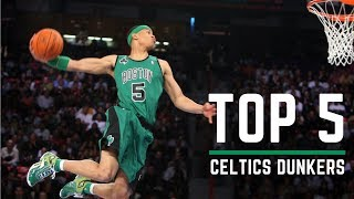 TOP 5 DUNKERS ON THE BOSTON CELTICS ROSTER (Contest Style)