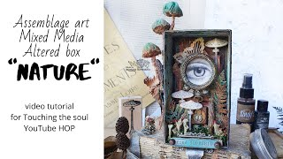 Assemblage Art Mixed Media Altered Box - Touching The Soul YouTube HOP