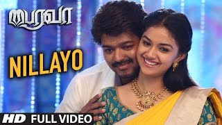 Nillayo Full Video Song | Bairavaa Video Songs | Vijay, Keerthy Suresh | Santhosh Narayanan