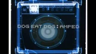 Best Of 90's - 1Album/1Song - Dog Eat Dog Amped/Expect The Unexpected