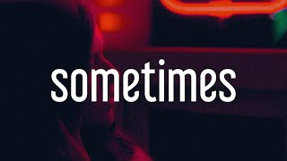 KYE - Sometimes (Lyrics)