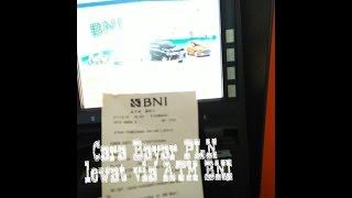 Cara Bayar Tagihan PLN Postpaid Via ATM BNI