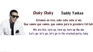 Daddy Yankee - Shaky Shaky Lyrics English and Spanish - Translation