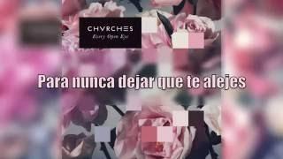 CHVRCHES - Get Away (Bonus Track) (Sub. Español)