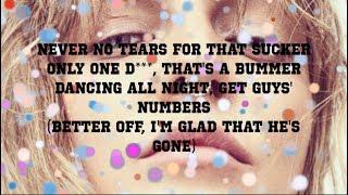 Glad He's Gone  Tove Lo (clean Lyrics)