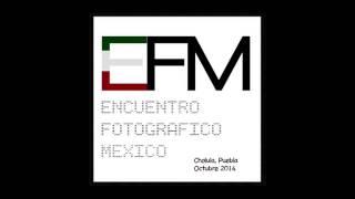 Encuentro Fotográfico México 2014