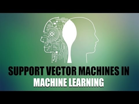 Support Vector Machines in Machine Learning | Eduonix