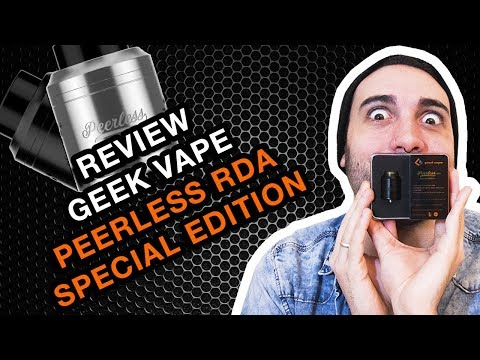 Ep. 17- Review Peerless RDA Special Edition Geek Vape (Português BR).